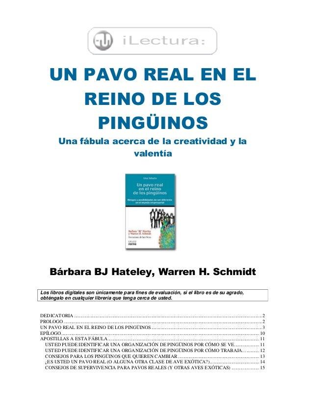 UN PAVO REAL EN ELREINO DE LOSPINGÜINOSUna fábula acerca de la creatividad y lavalentíaBárbara BJ Hateley, Warren H. Schmi...