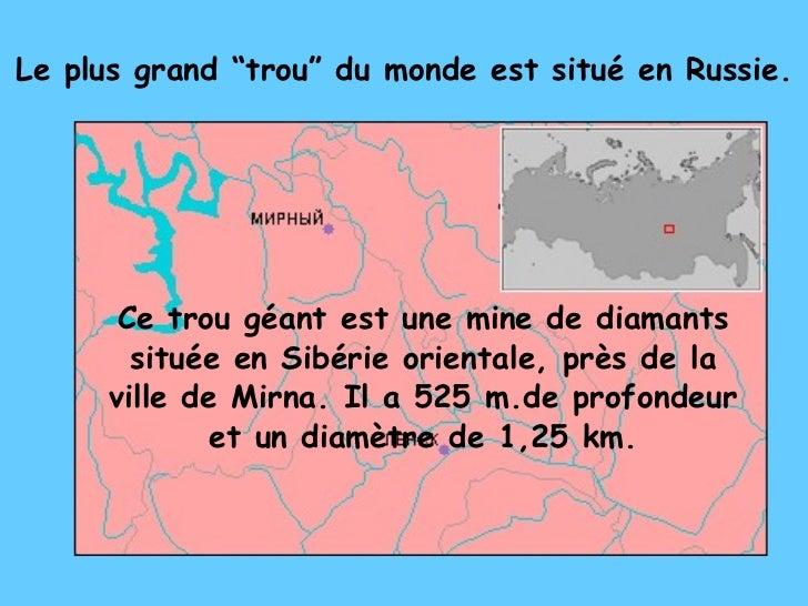 """Le plus grand """"trou"""" du monde est situé en Russie. Ce trou géant est une mine de diamants située en Sibérie orientale, prè..."""