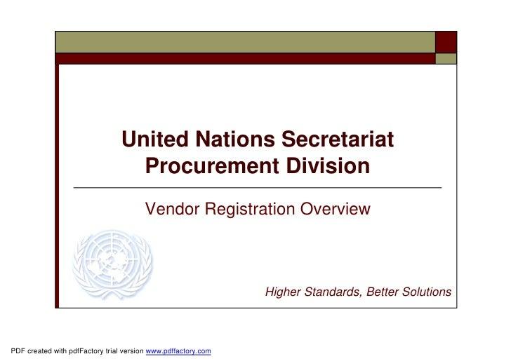 United Nations Secretariat                                  Procurement Division                                        Ve...