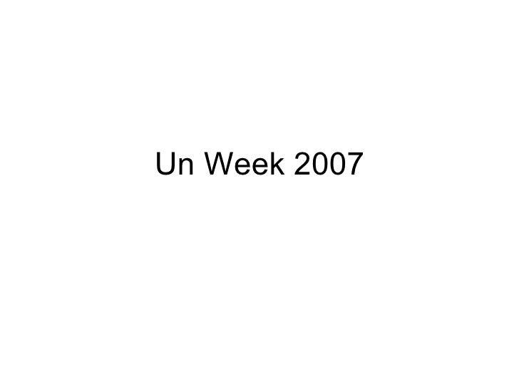 Un Week 2007
