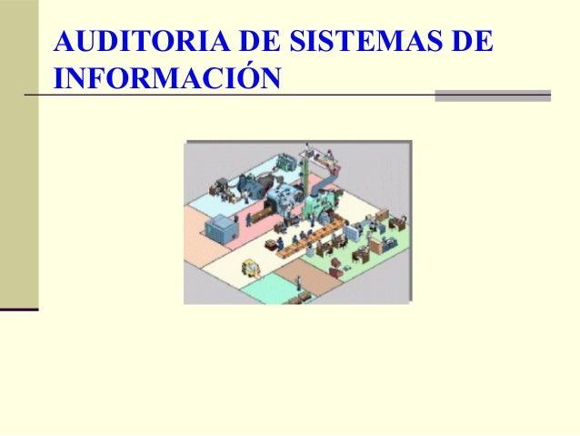 AUDITORIA DE SISTEMAS DEINFORMACIÓN