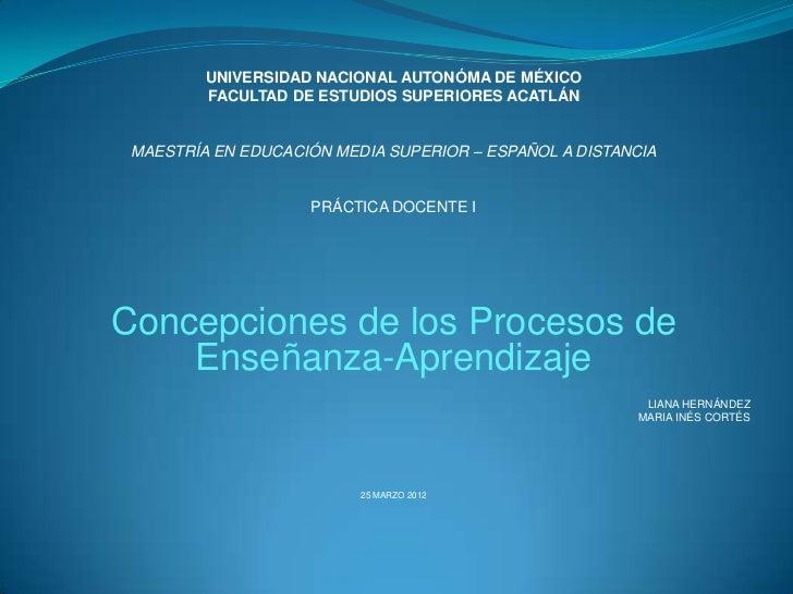 UNIVERSIDAD NACIONAL AUTONÓMA DE MÉXICO         FACULTAD DE ESTUDIOS SUPERIORES ACATLÁN MAESTRÍA EN EDUCACIÓN MEDIA SUPERI...