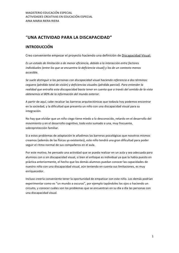 """MAGISTERIO EDUCACIÓN ESPECIAL ACTIVIDADES CREATIVAS EN EDUCACIÓN ESPECIAL AINA MARIA RIERA RIERA     """"UNA ACTIVIDAD PARA L..."""