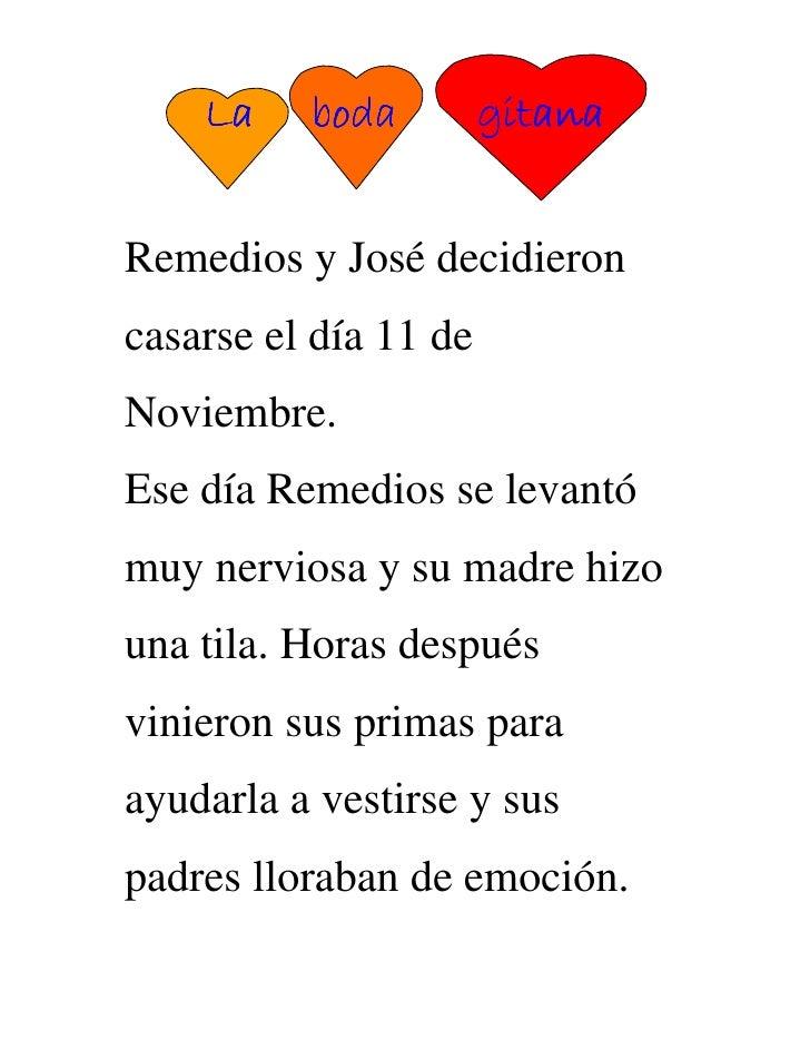 La    boda           boda         gitana   Remedios y José decidieron casarse el día 11 de Noviembre. Ese día Remedios se ...