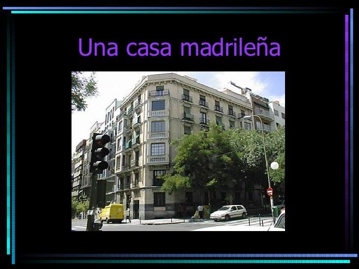 Una casa madrileña