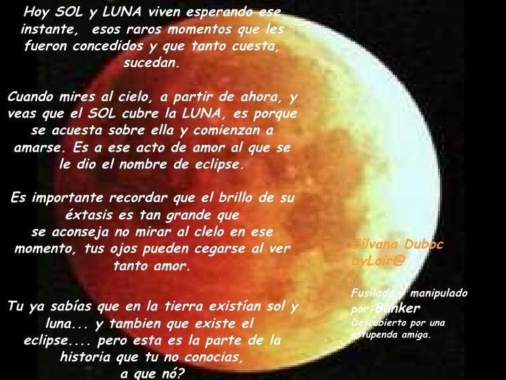 Una verdadera historia de amor for Que luna estamos ahora