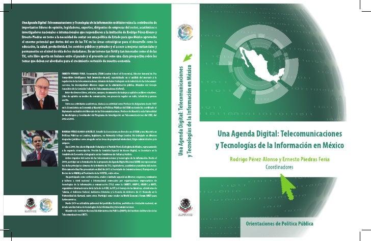 Una Agenda Digital: Telecomunicacionesy Tecnologías de la Información en México