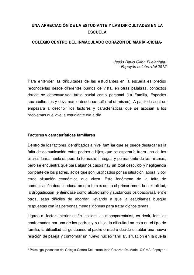 UNA APRECIACIÓN DE LA ESTUDIANTE Y LAS DIFICULTADES EN LA ESCUELA COLEGIO CENTRO DEL INMACULADO CORAZÓN DE MARÍA -CICMA- J...