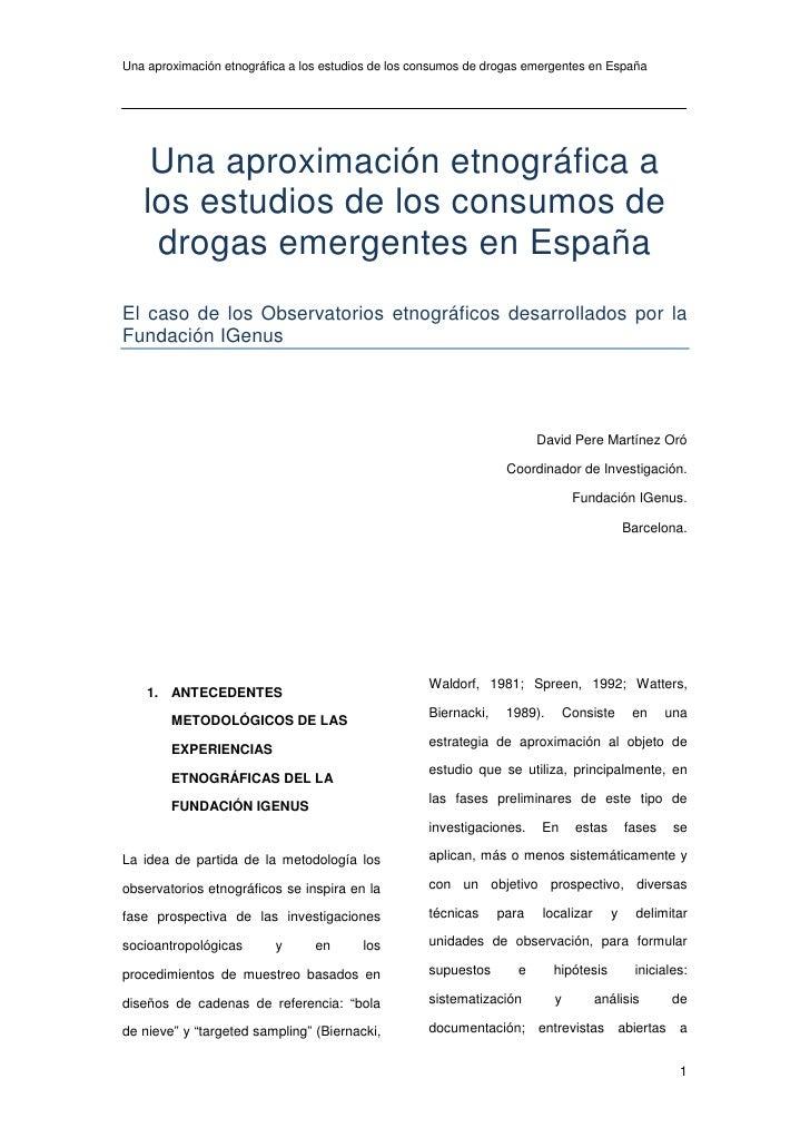 Una aproximación etnográfica a los estudios de los consumos de drogas emergentes en España    Una aproximación etnográfica...