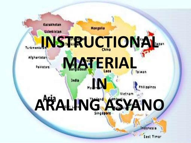 INSTRUCTIONAL MATERIAL IN ARALING ASYANO