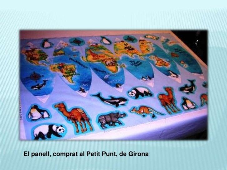 El panell, comprat al Petit Punt, de Girona  <br />
