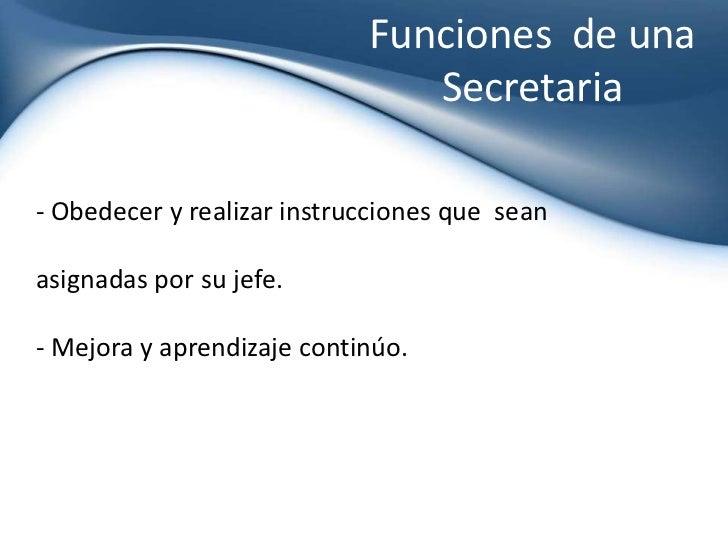 Una buena secretaria debe ser for Funciones de una oficina wikipedia