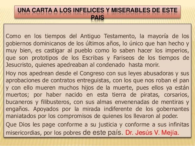 UNA CARTA A LOS INFELICES Y MISERABLES DE ESTEPAISComo en los tiempos del Antiguo Testamento, la mayoría de losgobiernos d...