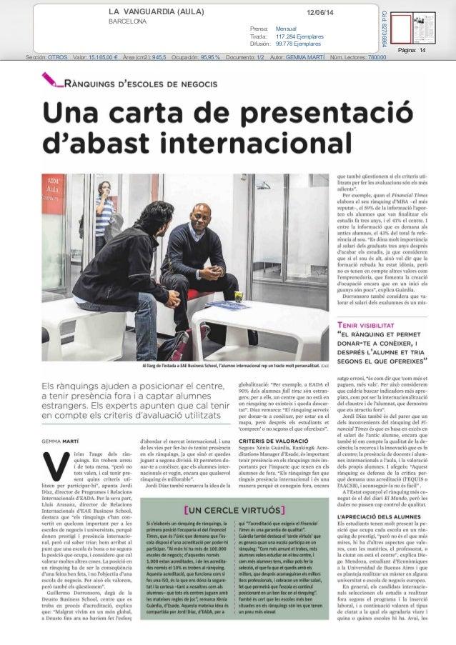 12/06/14LA VANGUARDIA (AULA) BARCELONA Prensa: Mensual Tirada: 117.284 Ejemplares Difusión: 99.778 Ejemplares Página: 14 S...