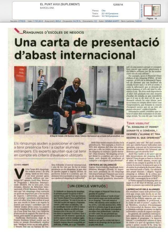 12/06/14EL PUNT AVUI (SUPLEMENT) BARCELONA Prensa: Otra Tirada: 22.149 Ejemplares Difusión: 16.758 Ejemplares Página: 14 S...