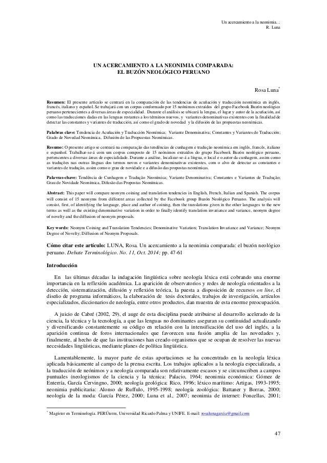 Un acercamiento a la neonimia… R. Luna 47 UN ACERCAMIENTO A LA NEONIMIA COMPARADA: EL BUZÓN NEOLÓGICO PERUANO Rosa Luna* R...