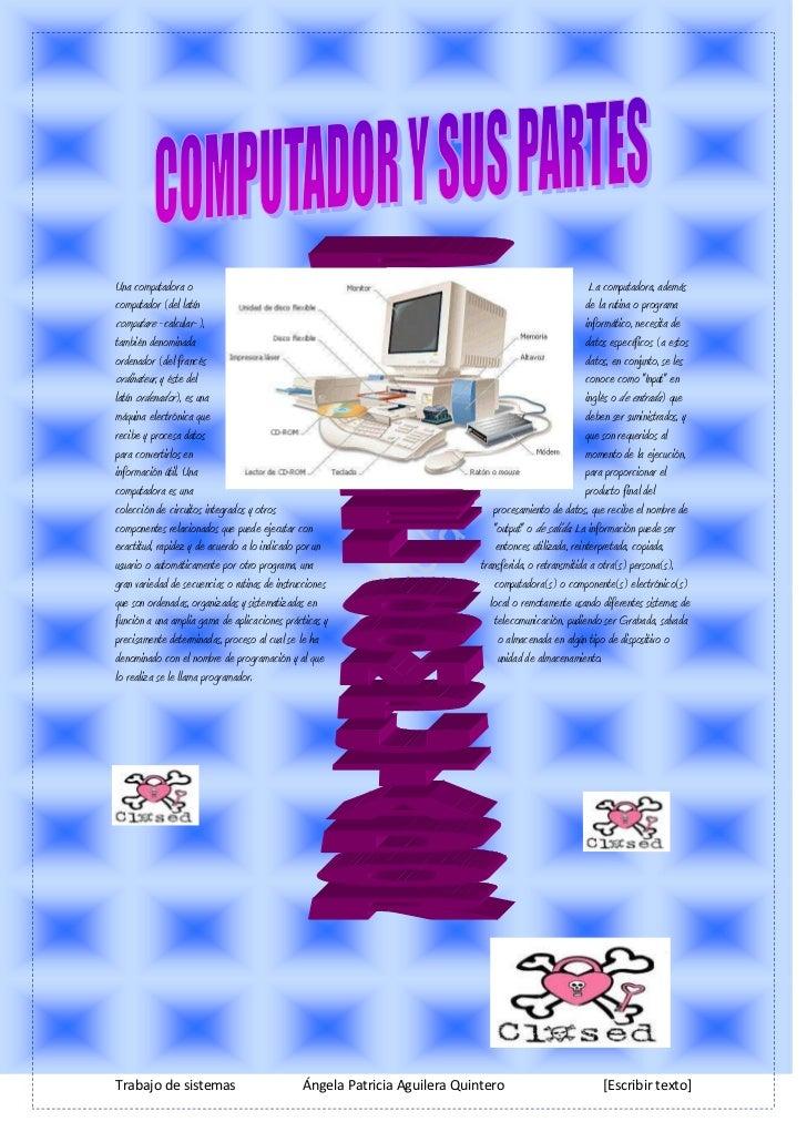 1033145223520<br />35128206174105Una computadora o computador (del latín computare -calcular-), también denominada ordenad...