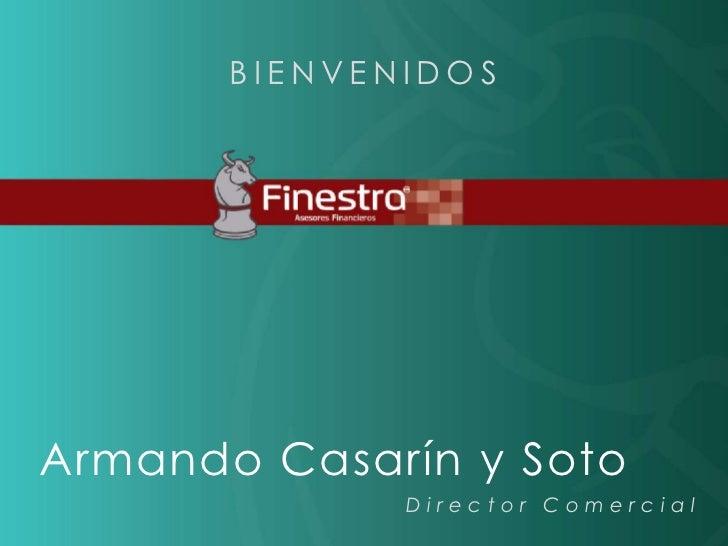 BIENVENIDOSArmando Casarín y Soto              Director Comercial
