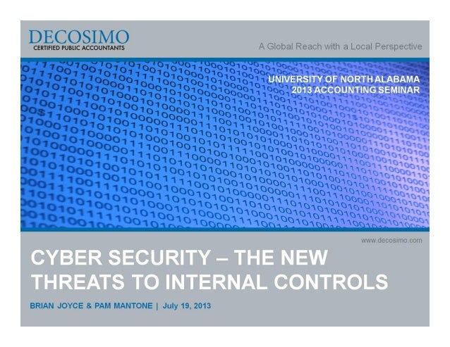 Cyber Security - The New Threats to Internal Controls