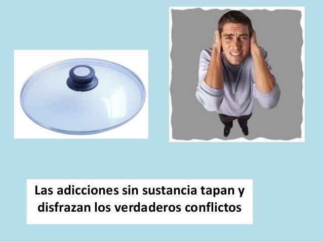 CONTROL DE LA CONDUCTA ADICTIVA RECUPERACIÓN OBJETIVA No se realiza la conducta adictiva porque se le impide hacerla RECUP...