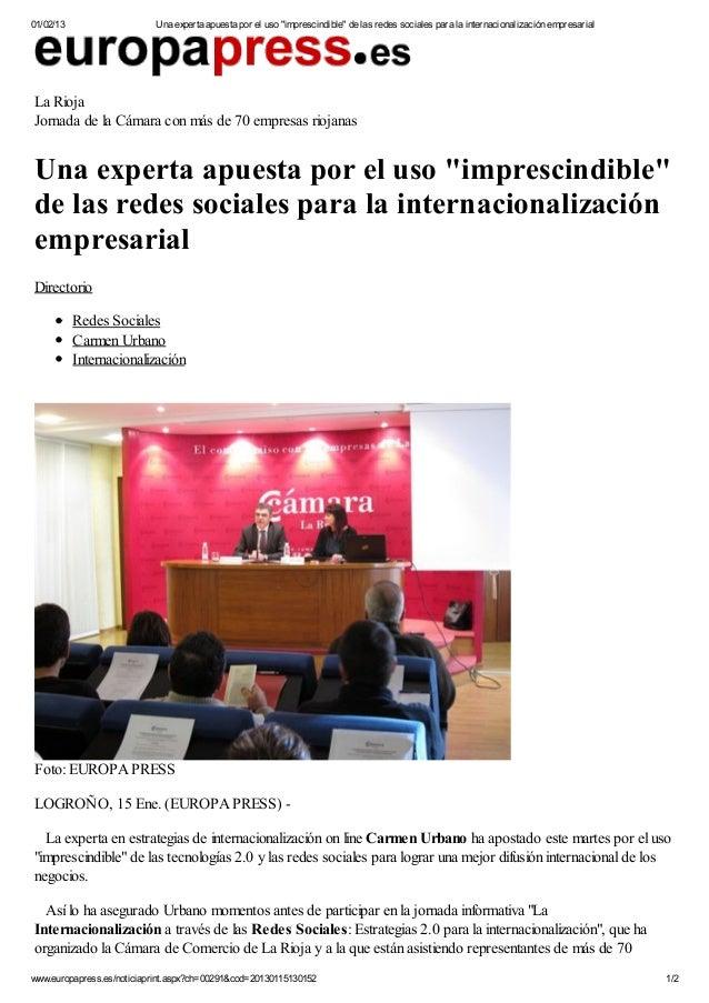 """01/02/13                   Una experta apuesta por el uso """"imprescindible"""" de las redes sociales para la internacionalizac..."""