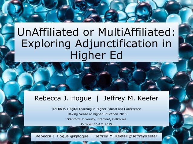 Rebecca J. Hogue @rjhogue | Jeffrey M. Keefer @JeffreyKeefer 1 Rebecca J. Hogue @rjhogue | Jeffrey M. Keefer @JeffreyKeefe...