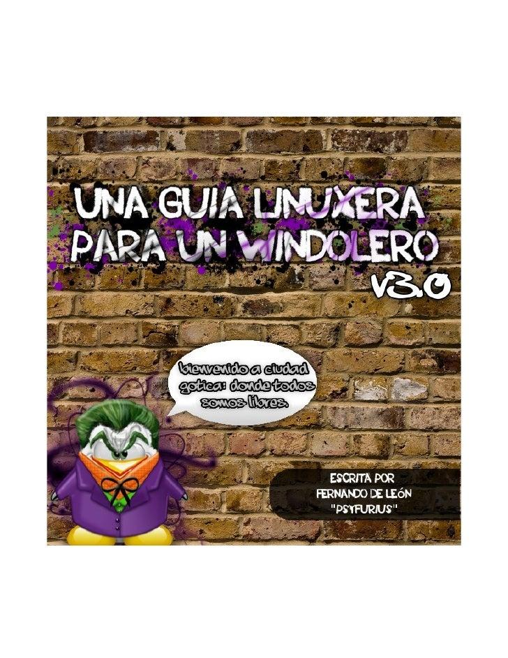 Introducción:   Gracias por descargar la tercera versión de esta guía que introduce el mundo de los sistemas de GNU/Linux ...