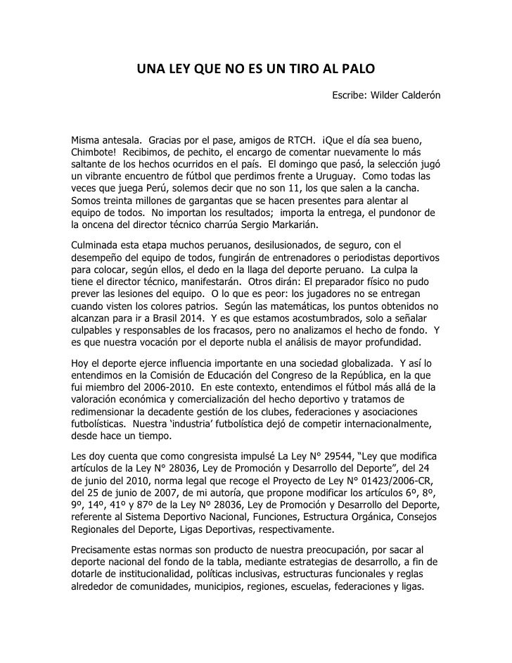 UNA LEY QUE NO ES UN TIRO AL PALO                                                            Escribe: Wilder CalderónMisma...