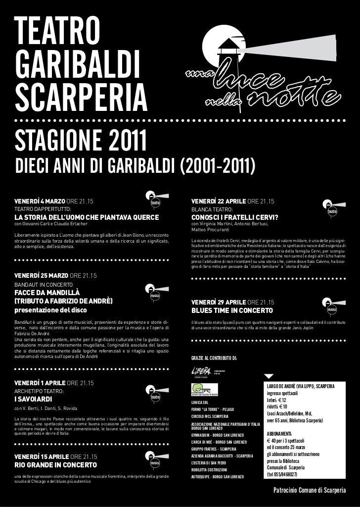 teatrogaribaldiscarperiastagione 2011dieci anni di garibaldi (2001-2011)Venerdì 4 Marzo ore 21.15                         ...