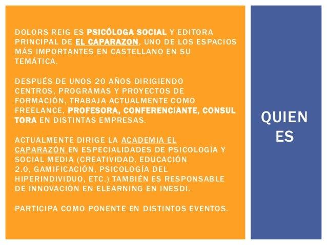 DOLORS REIG ES PSICÓLOGA SOCIAL Y EDITORA PRINCIPAL DE EL CAPARAZON, UNO DE LOS ESPACIOS MÁS IMPORTANTES EN CASTELLANO EN ...