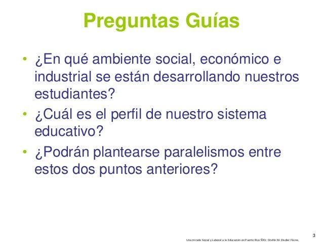 Una Mirada Social y Laboral a la Educacion en Puerto Rico Slide 3
