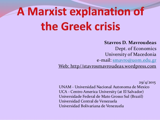 Stavros D. Mavroudeas Dept. of Economics University of Macedonia e-mail: smavro@uom.edu.gr Web: http//stavrosmavroudeas.wo...