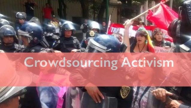 Crowdsourcing Activism