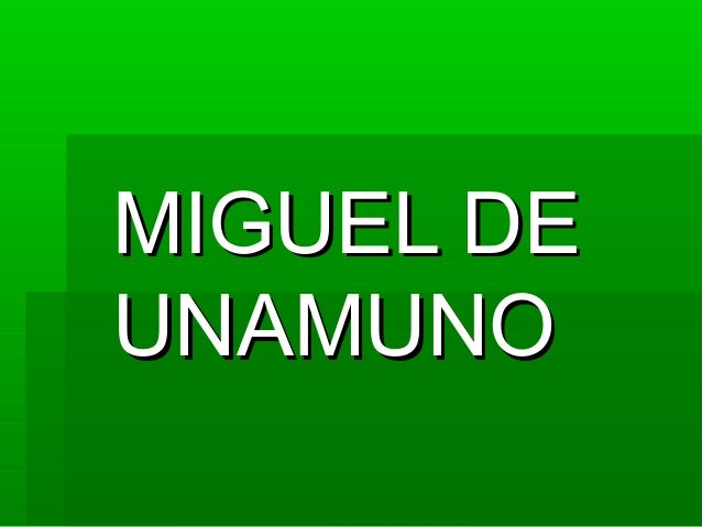MIGUEL DEUNAMUNO