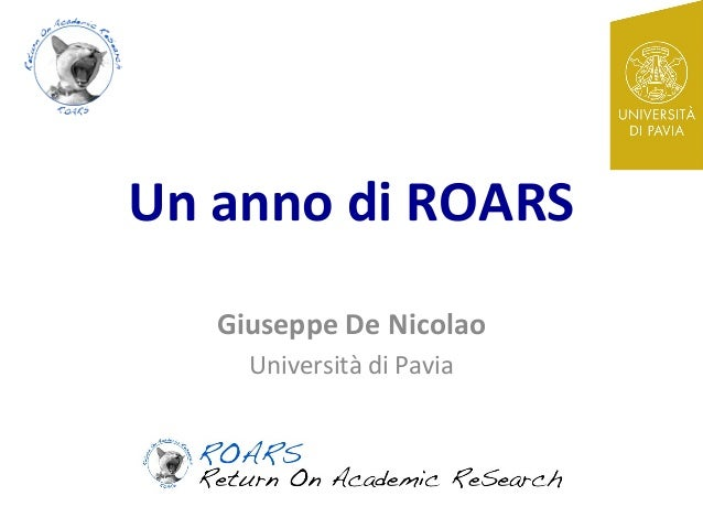 Un anno di ROARS   Giuseppe De Nicolao     Università di Pavia