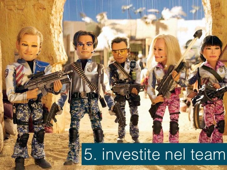 5. investite nel team