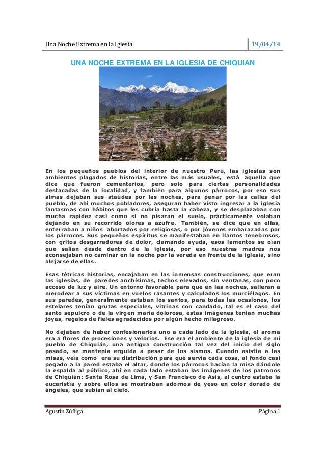 Una Noche Extrema en la Iglesia 19/04/14 Agustín Zúñiga Página 1 UNA NOCHE EXTREMA EN LA IGLESIA DE CHIQUIAN En los pequeñ...