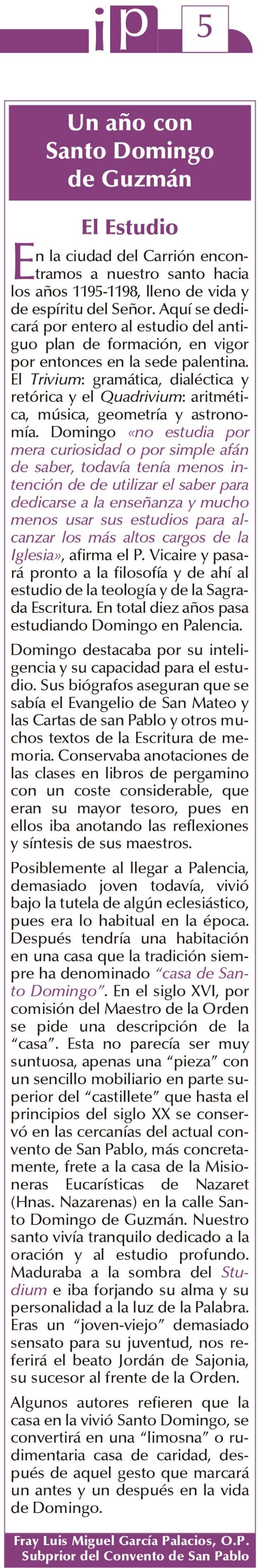 Un año con Santo Domingo de Guzmán. El estudio.