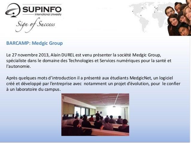Un an sur le campus de SUPINFO Caen Slide 3