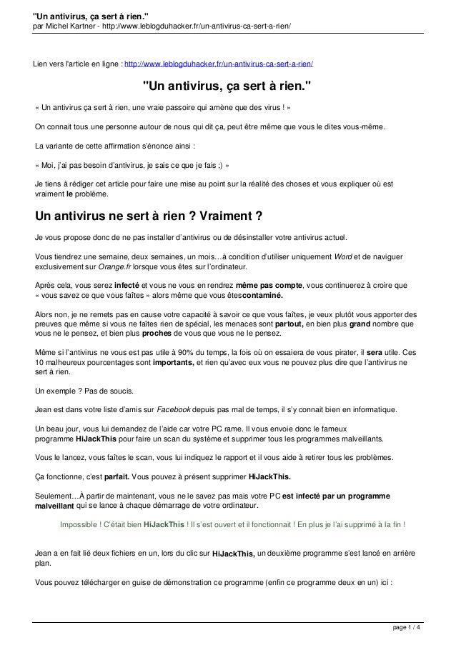 """""""Un antivirus, ça sert à rien."""" par Michel Kartner - http://www.leblogduhacker.fr/un-antivirus-ca-sert-a-rien/ Lien vers l..."""