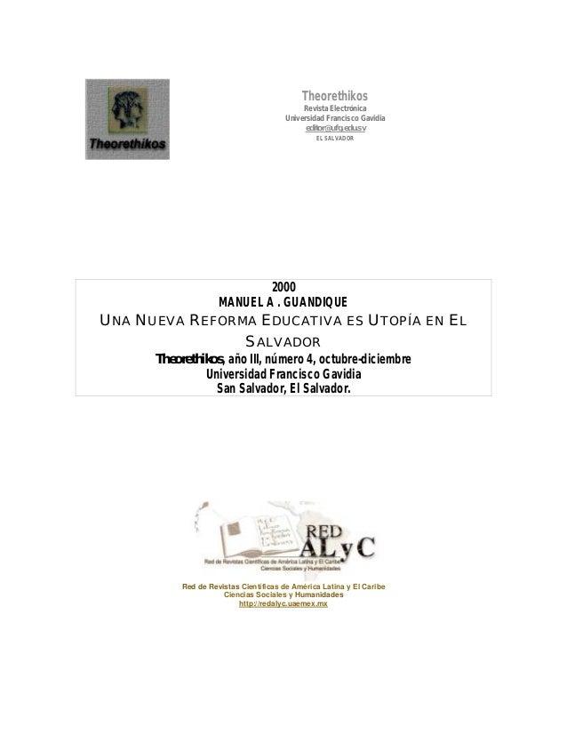 Theorethikos Revista Electrónica Universidad Francisco Gavidia editor@ufg.edu.sv EL SALVADOR 2000 MANUEL A . GUANDIQUE UNA...