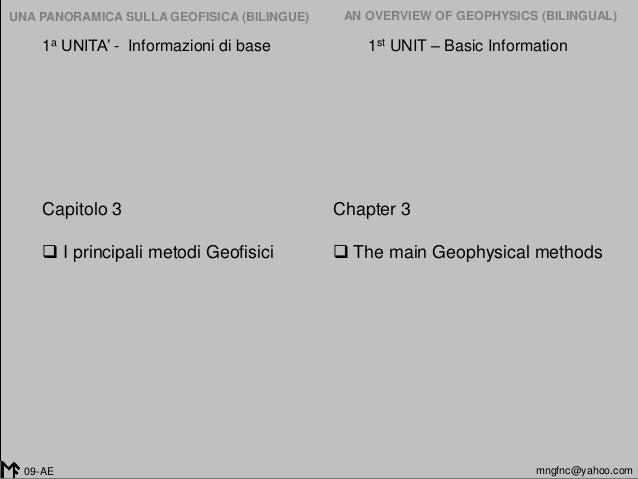 2005-2014 UNA PANORAMICA SULLA GEOFISICA (BILINGUE) AN OVERVIEW OF GEOPHYSICS (BILINGUAL) mngfnc@yahoo.com09-AE Chapter 3 ...