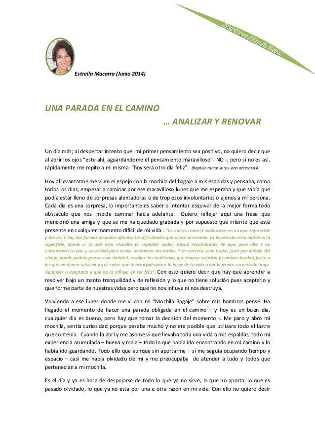 Estrella Macarro (Junio 2014) UNA PARADA EN EL CAMINO … ANALIZAR Y RENOVAR Un día más; al despertar intento que mi primer ...