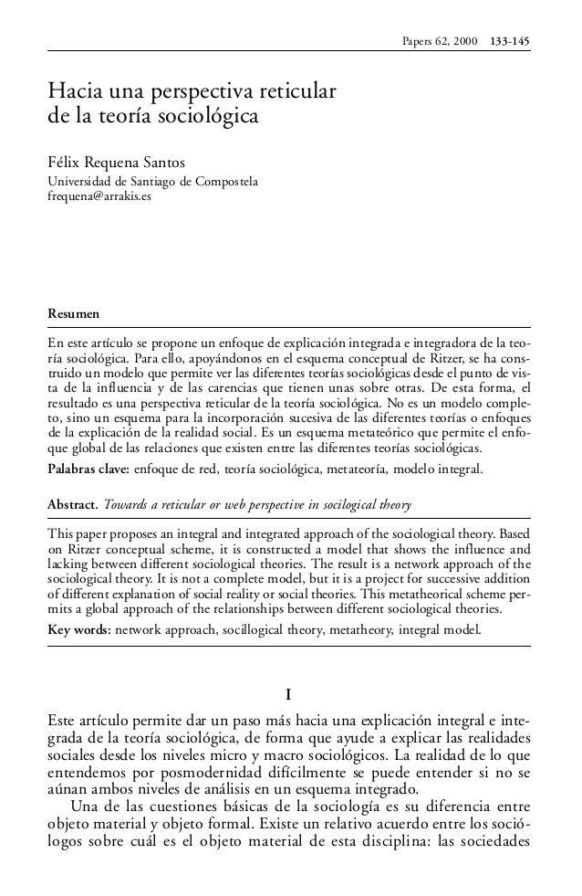 Hacia una perspectiva reticular de la teoría sociológica Félix Requena Santos Universidad de Santiago de Compostela freque...