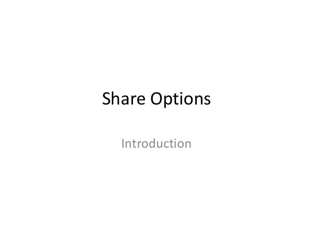 Share Options Introduction