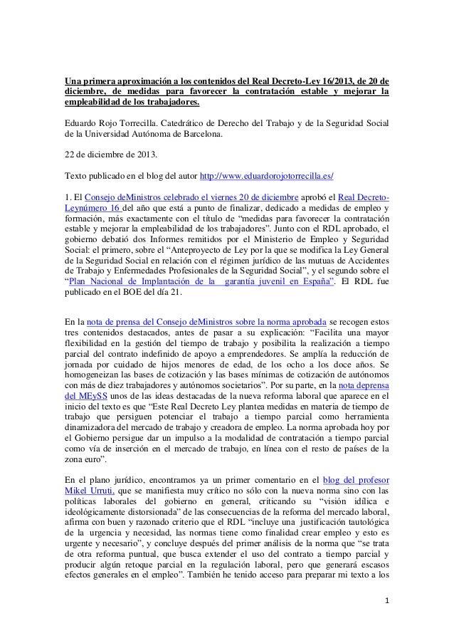 Una primera aproximación a los contenidos del Real Decreto-Ley 16/2013, de 20 de diciembre, de medidas para favorecer la c...