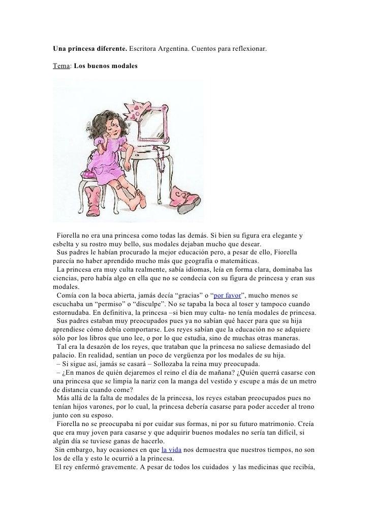 Una princesa diferente. Escritora Argentina. Cuentos para reflexionar.  Tema: Los buenos modales       Fiorella no era una...