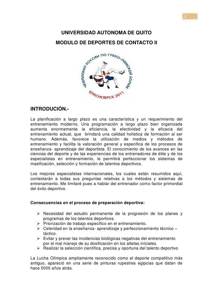 1                UNIVERSIDAD AUTONOMA DE QUITO             MODULO DE DEPORTES DE CONTACTO IIINTRODUCIÓN.-La planificación ...