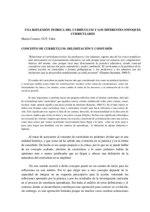 UNA REFLEXIÓN TEÓRICA DEL CURRÍCULUM Y LOS DIFERENTES ENFOQUES CURRICULARES Marisa Cazares. UCF, Cuba CONCEPTO DE CURRÍCUL...
