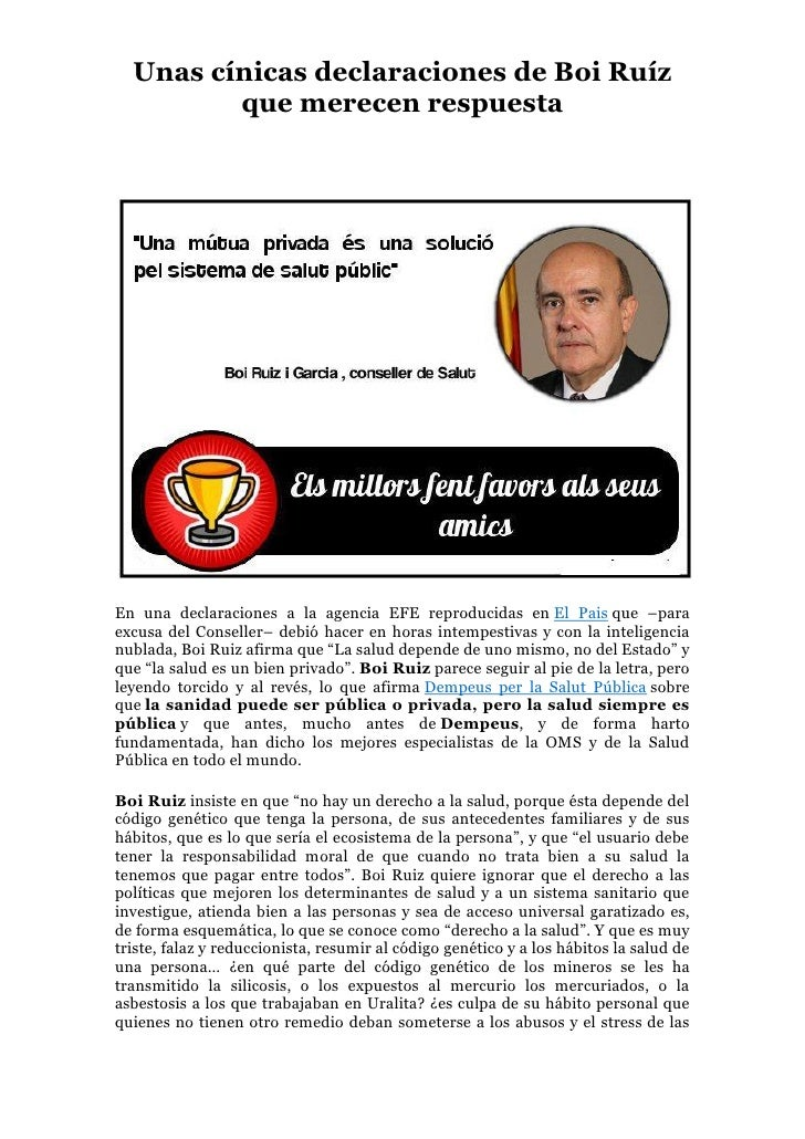 Unas cínicas declaraciones de Boi Ruíz         que merecen respuestaEn una declaraciones a la agencia EFE reproducidas en ...